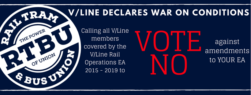 V/LINE MEMBERS ARE URGED TO VOTE NO